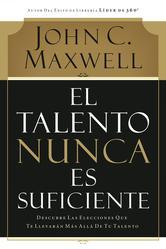 Portada de EL TALENTO NUNCA ES SUFICIENTE - EBOOK