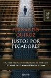 Portada de JUSTOS POR PECADORES (FINALISTA II PREMIO IBEROAMERCIANO DE NARRATIVA PLANETA CASA DE LAS AMERICAS