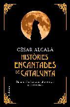 Portada de HISTÒRIES ENCANTADES DE CATALUNYA (EBOOK)