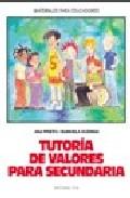 Portada de TUTORIA DE VALORES PARA SECUNDARIA
