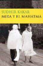 Portada de MIRA Y EL MAHATMA