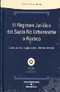 Portada de REGIMEN JURIDICO DEL SUELO NO URBANIZABLE O RUSTICO