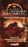 Portada de LA LEYENDA DEL GRIAL: EL REY ARTURO, LOS CABALLERO DE LA TABLA REDONDA Y LA ENIGMATICA DEMANDA