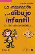 Portada de LA IMAGINACION Y EL DIBUJO INFANTIL