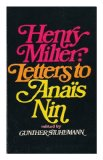 Portada de LETTERS TO ANAIS NIN / [BY] HENRY MILLER; EDITED AND WITH AN INTRODUCTION BY GUNTHER STUHLMANN