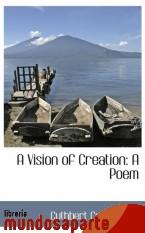 Portada de A VISION OF CREATION: A POEM
