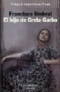 Portada de EL HIJO DE GRETA GARBO