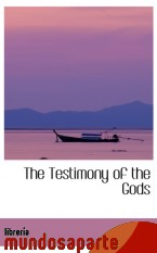 Portada de THE TESTIMONY OF THE GODS