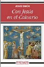 Portada de CON JESÚS EN EL CALVARIO