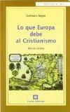 Portada de LO QUE EUROPA DEBE AL CRISTIANISMO