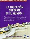 Portada de LA EDUCACION SUPERIOR EN EL MUNDO 3: EDUCACION SUPERIOR: NUEVOS RETOS Y ROLES EMERGENTES PARA EL DESARROLLO HUMANO Y SOCIAL