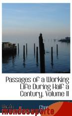 Portada de PASSAGES OF A WORKING LIFE DURING HALF A CENTURY, VOLUME II