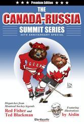 Portada de THE CANADA-RUSSIA SUMMIT SERIES 40TH ANNIVERSARY SPECIAL