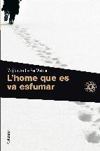 Portada de L'HOME QUE ES VA ESFUMAR (EBOOK)