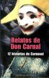Portada de RELATOS DE DON CARNAL: 12 HISTORIAS DE CARNAVAL