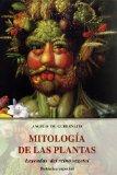 Portada de MITOLOGIA DE LAS PLANTAS: LEYENDAS DEL REINO VEGETAL: BOTANICA ESPECIAL