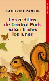 Portada de LAS ARDILLAS DE CENTRAL PARK ESTÁN TRISTES LOS LUNES - EBOOK