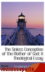 Portada de THE SINLESS CONCEPTION OF THE MOTHER OF GOD: A THEOLOGICAL ESSAY