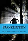 Portada de FRANKENSTEIN: OR THE MODERN PROMETHEUS