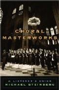 Portada de CHORAL MASTERWORK : A LISTENER'S GUIDE