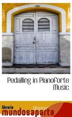 Portada de PEDALLING IN PIANOFORTE MUSIC