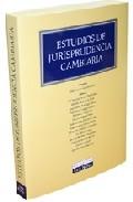 Portada de ESTUDIOS DE JURISPRUDENCIA CAMBIARIA