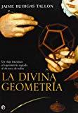 Portada de LA DIVINA GEOMETRIA: UN VIAJE INICIATICO A LA GEOMETRIA SAGRADA AL ALCANCE DE TODOS