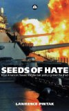 Portada de SEEDS OF HATE: HOW AMERICA'S FLAWED MIDDLE EAST POLICY IGNITED THE JIHAD: HOW AMERICA'S FLAWED LEBANON POLICY IGNITED THE JIHAD