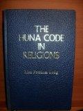 Portada de THE HUNA CODE IN RELIGIONS