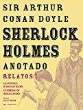 Portada de SHERLOCK HOLMES ANOTADO: RELATOS I LAS AVENTURAS DE SHERLOCK HOLMES; LAS MEMORIAS DE SHERLOCK HOLMES