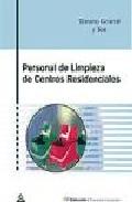 Portada de PERSONAL DE LIMPIEZA DE CENTROS RESIDENCIALES: TEMARIO GENERAL Y TEST