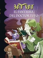 Portada de BAT PAT 8. EL FANTASMA DEL DOCTOR TUFO