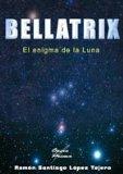 Portada de BELLATRIX: EL ENIGMA DE LA LUNA