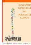 Portada de DIAGNÒSTIC COMUNITARI DEL POLÍGON DE LLEVANT