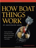 Portada de HOW BOAT THINGS WORK: AN ILLUSTRATED GUIDE