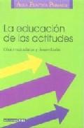 Portada de LA EDUCACION DE LAS ACTITUDES