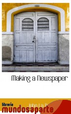 Portada de MAKING A NEWSPAPER