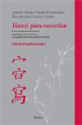 Portada de HANZI PARA RECORDAR: CHINO TRADICIONAL I