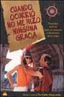 Portada de CUANDO OCURRIO NO ME HIZO NINGUNA GRACIA: DIVERTIDAS HISTORIAS SOBRE LAS AVENTURAS Y DESVENTURAS DE LOS VIAJES