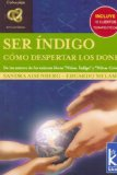 Portada de SER INDIGO: COMO DESPERTAR LOS DONES