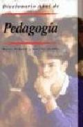 Portada de DICCIONARIO AKAL DE PEDAGOGIA