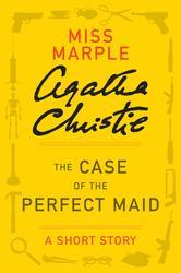 Portada de THE CASE OF THE PERFECT MAID