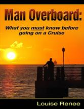 Portada de MAN OVERBOARD: WHAT YOU MUST KNOW BEFORE GOING ON A CRUISE