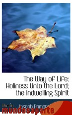 Portada de THE WAY OF LIFE: HOLINESS UNTO THE LORD; THE INDWELLING SPIRIT