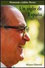 Portada de UN SIGLO DE ESPAÑA: HOMENAJE A JULIAN MARIAS