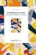 Portada de LA BELLEZA Y LA CIENCIA: HACIA UNA VISION INTEGRADA DE LA NATURALEZA
