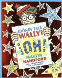 Portada de ¿DONDE ESTA WALLY?: ¡OH! (ESTUCHE DE SEIS LIBROS Y UN ROMPECABEZAS) (CONTIENE: ¿DONDE ESTA WALLY?; ¿DONDE ESTA WALLY AHORA?; ¿DONDE ESTA WALLY? EL VIAJE FANTASTICO; ¿DONDE ESTA WALLY? EN HOLLYWOOD;