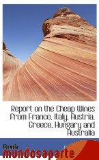 Portada de REPORT ON THE CHEAP WINES FROM FRANCE, ITALY, AUSTRIA, GREECE, HUNGARY AND AUSTRALIA