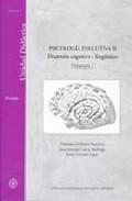 Portada de PSICOLOGIA EVOLUTIVA II : DESARROLLO COGNITIVO Y LINGÜIST ICO