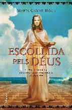 Portada de ESCOLLIDA PELS DÉUS (EBOOK)